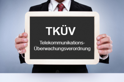 Die Telekommunikations-Überwachungsverordnung (TKÜV)